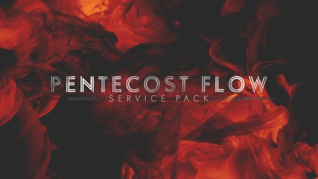 Pentecost Flow