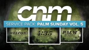 Service Pack: Palm Sunday Vol. 5