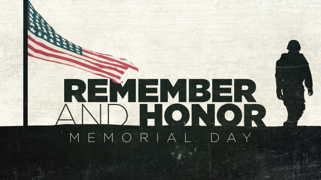 Remember and Honor (Memorial Day) // Centerline New Media