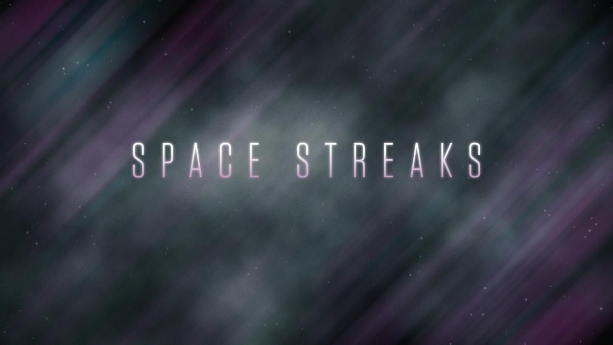 Space Streaks