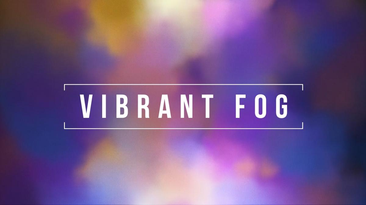 Vibrant Fog