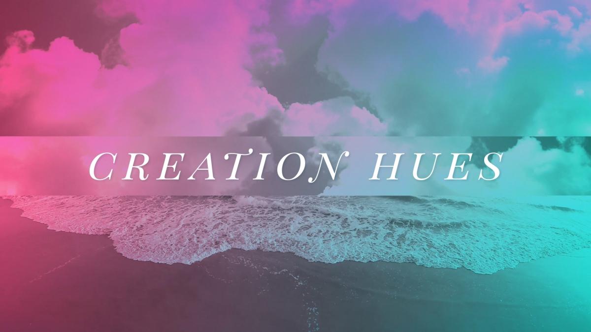 Creation Hues