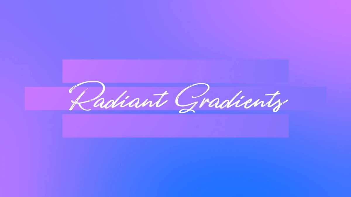 Radiant Gradients